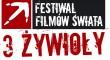 Festiwal Filmów Świata 3 Żywioły